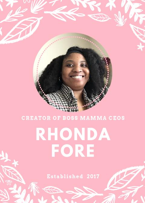 Rhonda Fore Creator of Boss Mamma CEOs